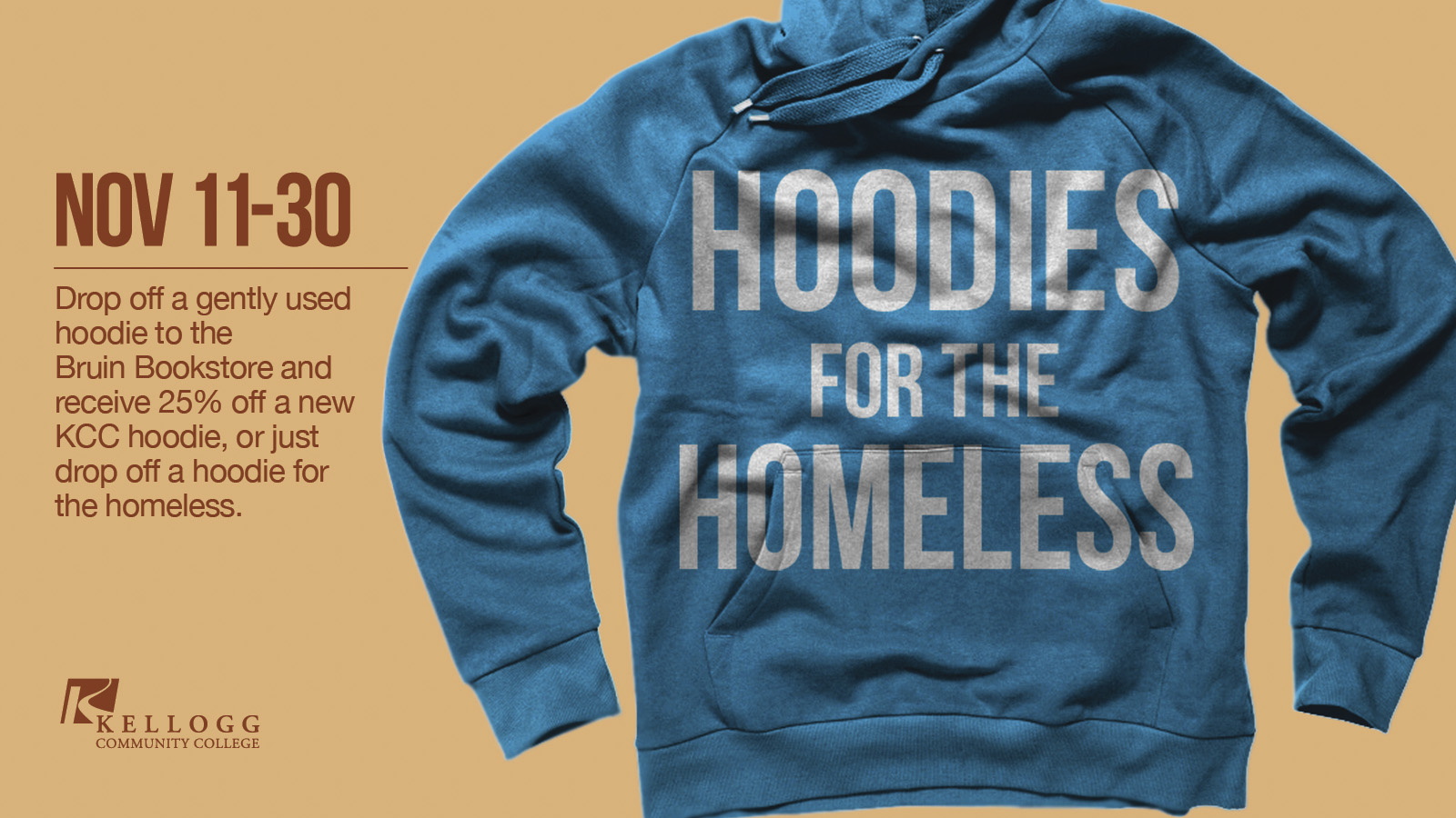 Graphic slide with a hooded sweatshirt on it promoting the Bruin Bookstore's Hoodies for the Homeless campaign