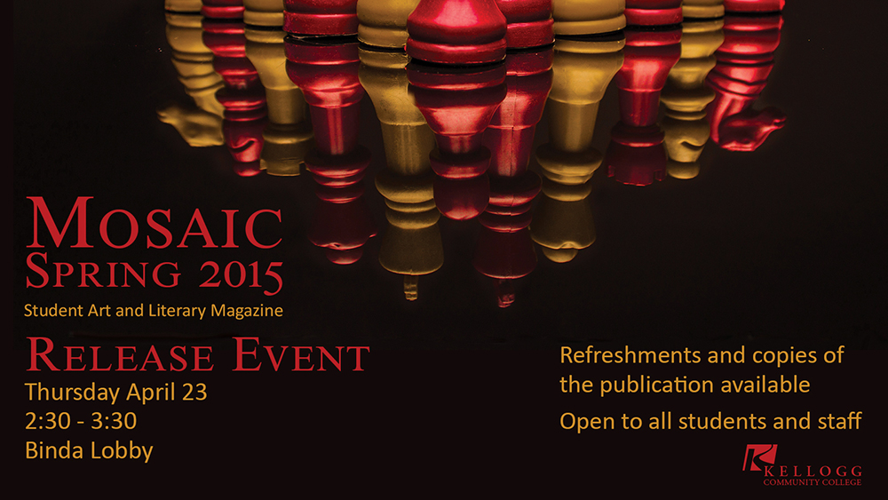 Red and gold chess pieces on a black background decorate a promotional slide for the release party for the latest edition of Mosaic, the KCC student art and literary journal; the party is 2:30 to 3:30 p.m. April 23 in the Binda Lobby.
