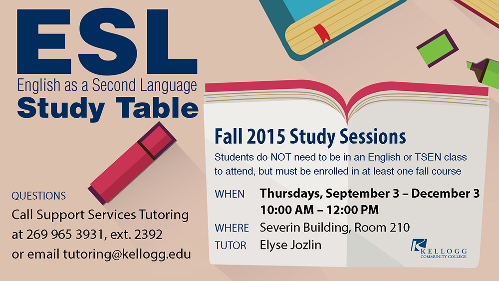 A text graphic featuring information about KCC's English as a Second Language Study Tables held from 10 a.m. to 2 p.m. on Thursday's this fall on campus in Battle Creek.