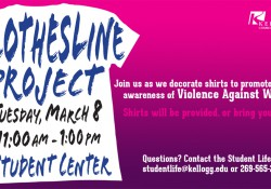 A text slide promoting KCC's Clothesline Project event March 8 to bring awareness to the issue of violence against women.