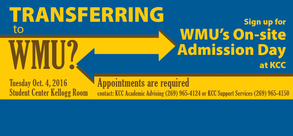 A text slide promoting the Oct. 4, 2016, WMU On-site Admission Day at KCC.