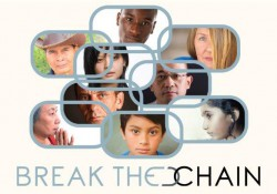 "A promotional image for the documentary ""Break the Chain,"" featuring several faces."