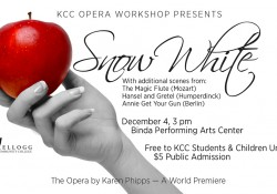 "A text slide featuring a hand holding an apple to promote KCC's Opera Workshop presentation of ""Snow White: The Opera."""