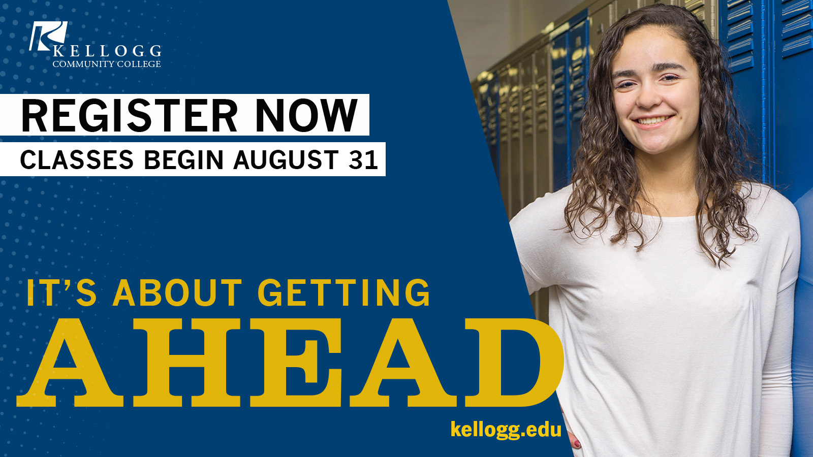"A dual-enrolled KCC student is featured on a promotional registration slide with the message, ""It's about getting ahead."""