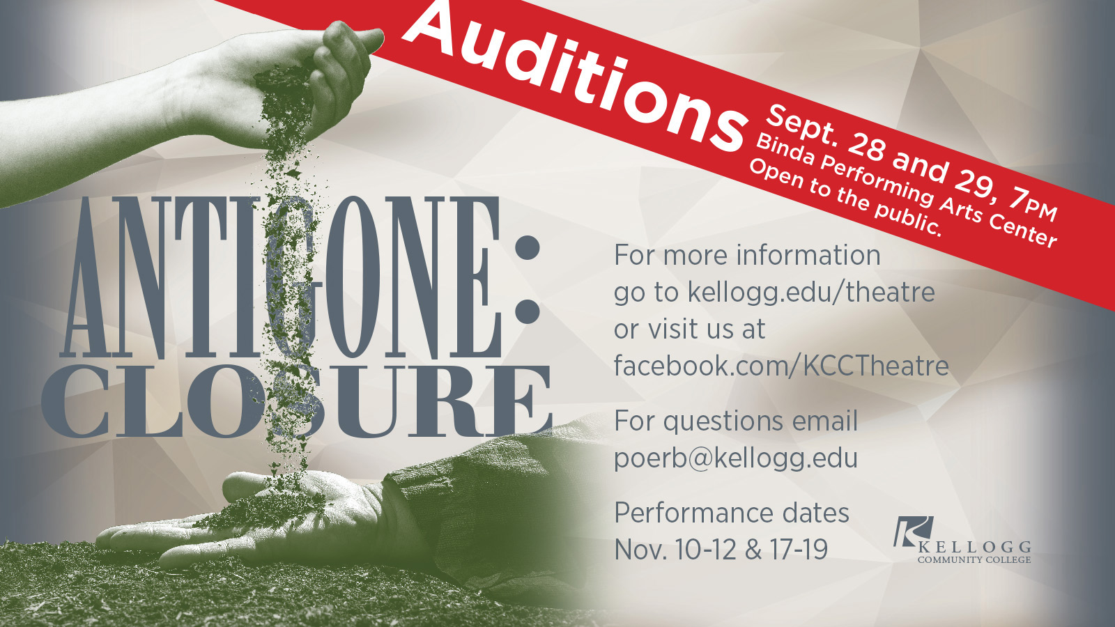 "A hand pours dirt onto another in a promotional slide highlighting auditions for KCC's fall play, ""Antigone: Closure,"" which begin at 7 p.m. Sept. 28 and 29, 2017."