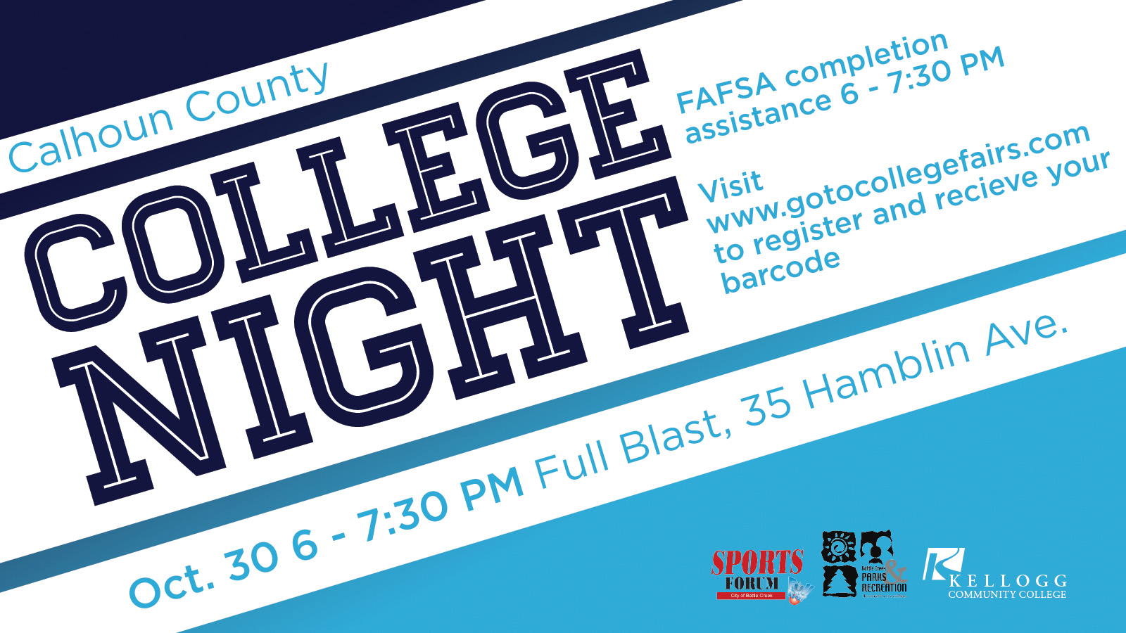 A text slide promoting Calhoun County College Night, scheduled for 6 to 7:30 p.m. Oct. 30 at Full Blast in downtown Battle Creek.