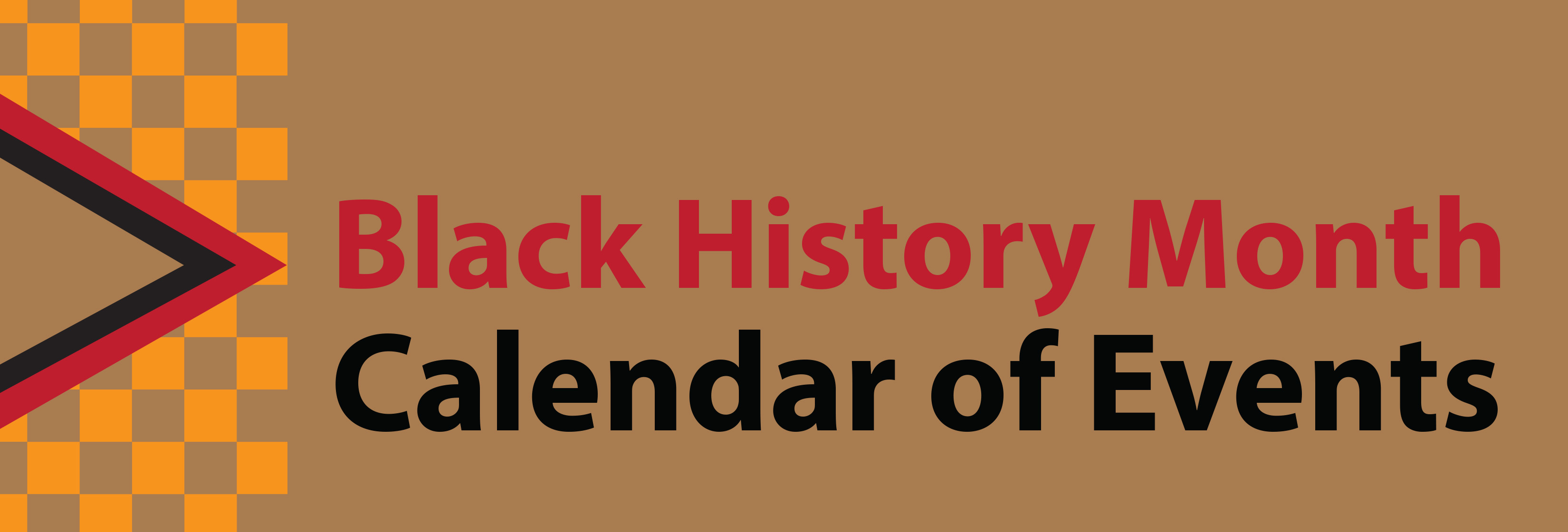 "A text slide that reads ""Black History Month Calendar of Events."""