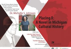 "A text slide promoting the event ""Placing X: A Novel in Michigan Cultural History,"" scheduled for 6:30 p.m. Feb. 27 at Lakeview High School."