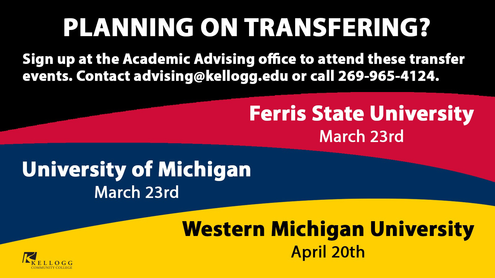 A text slide promoting KCC's Transfer Visits to Ferris State and U of M on March 23 and to WMU on April 20.