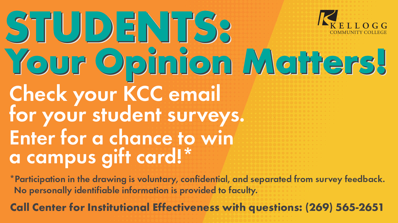A text slide promoting a student survey.