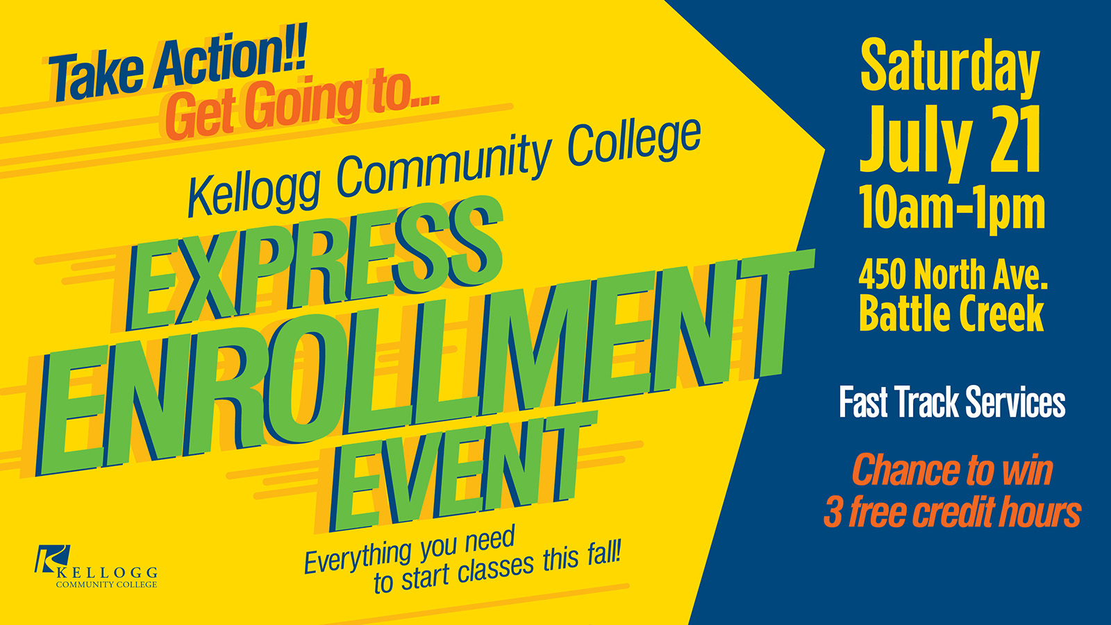 A text slide promoting KCC's Express Enrollment Event, scheduled for 10 a.m. to 1 p.m. July 21 on KCC's North Avenue campus in Battle Creek.