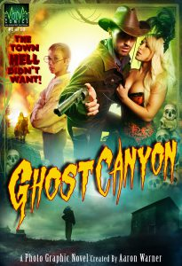 The cover to the comic Ghost Canyon #1 by Aaron Warner.