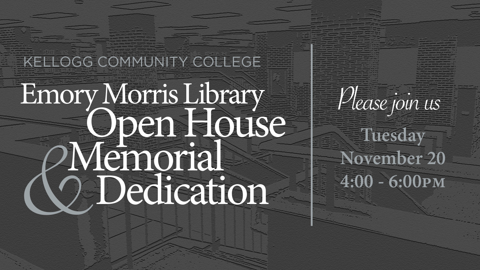 A text slide promoting KCC's Emory Morris Library Open House & Dedication event, scheduled for 4 to 6 p.m. Tuesday, Nov. 20, 2018.