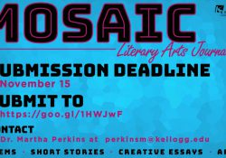 A text slide promoting the Nov. 15, 2018, submission deadline for the Mosaic student literary journal.