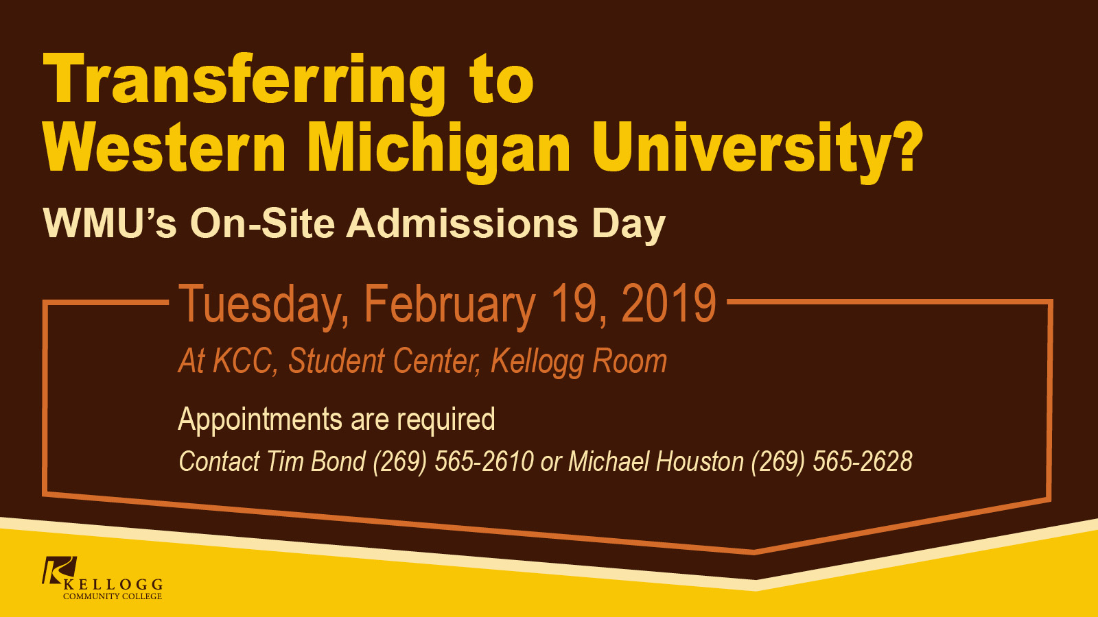 A text slide promoting KCC's WMU On-Site Admissions Day, scheduled for Feb. 19, 2019.