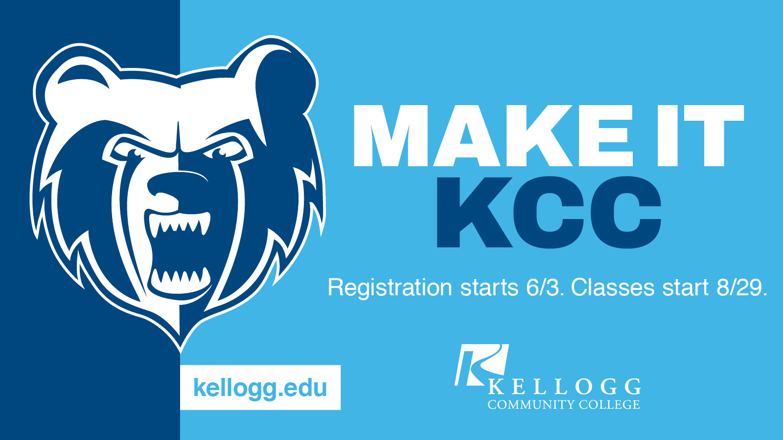 """The KCC Bruin logo and text that reads """"Make It KCC"""" on a promotional slide highlighting fall registration."""