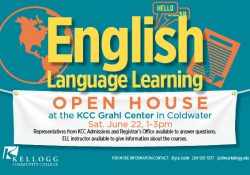 A text slide highlighting KCC's English Language Learning Open House scheduled for 1 to 3 p.m. June 22 at the Grahl Center campus in Coldwater.