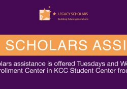A text slide promoting KCC's Legacy Scholars Assistance days.