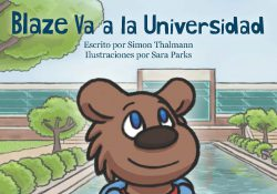 "Detail from the cover of KCC's ""Blaze Va a la Universidad"" children's book."