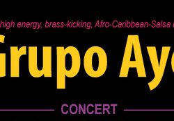 "A decorative text slide that reads ""The high energy, brass-kicking, Afro-Caribbean-Salsa band Grupo Aye Concert."""