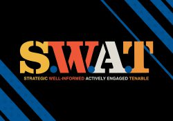 "A text graphic that reads ""S.W.A.T. Strategic. Well-Informed. Actively Engaged. Tenable."""