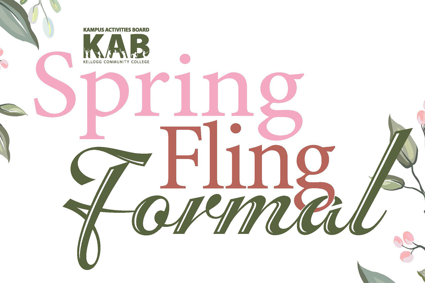 A decorative text slide that reads Spring Fling Formal with the Kampus Activities Board logo.