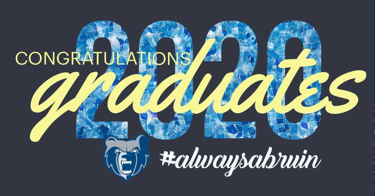 """A decorative text slide that reads """"Congratulations 2020 graduates, #alwaysabruin"""" and features the Bruin head logo."""