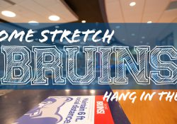 "The Student Center with a text overlay that reads ""Home Stretch Bruins. Hang in there!"""