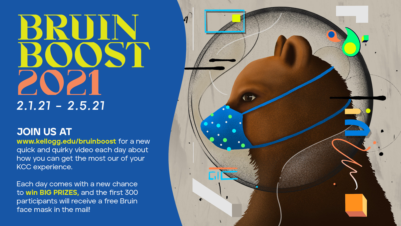 A decorative text slide with Bruin Boost dates and an illustration of Blaze in a face mask.