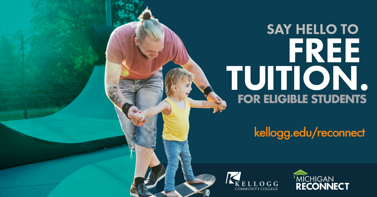 """An image featuring a man playing with a kid skateboarding and text that reads """"Say hello to free tuition for eligible students. Kellogg.edu/reconnect."""""""