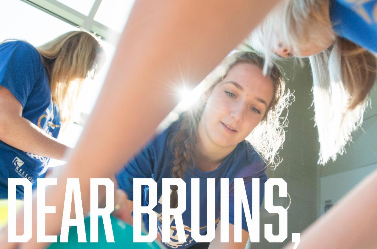 """An image of students with text overlaid that says """"Dear Bruins."""""""