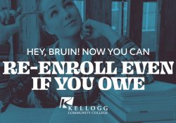 """A female student featured on a text graphic that reads """"Hey, Bruin! Now you can re-enroll even if you owe."""""""
